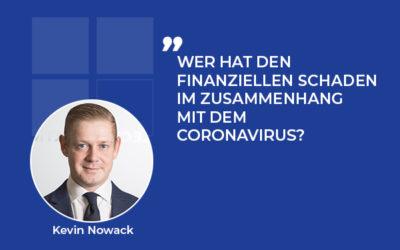 Wer hat den finanziellen Schaden im Zusammenhang mit dem Coronavirus?